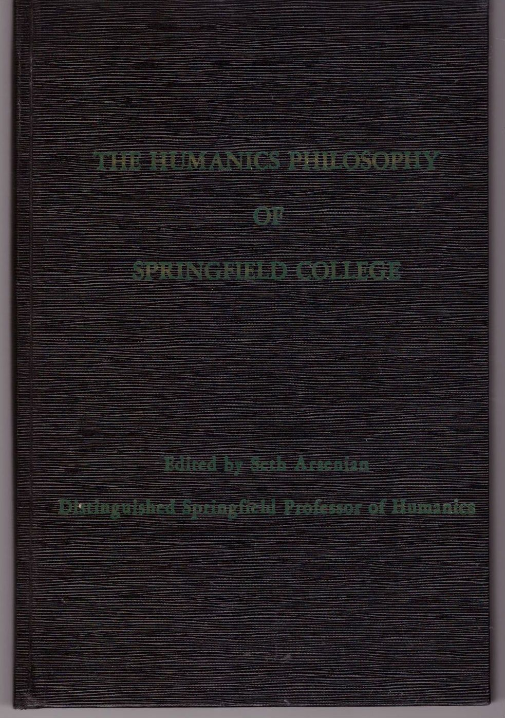 The Humanics Philosophy of Springfield College