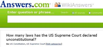 WikiAnswers: How Many Laws Has the Supreme Court Declared Unconstitutional?